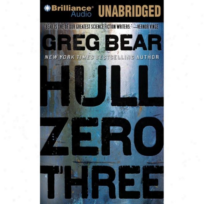 Hull Zero Three (unabridged)