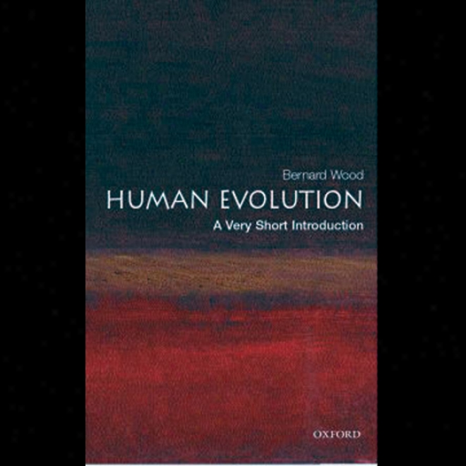 Human Evolution: A Very Short Introduction (unabridged)