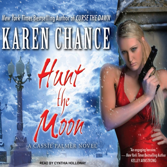 Hunt The Moon: Cassandra Palmer, Book 5 (unabridged)