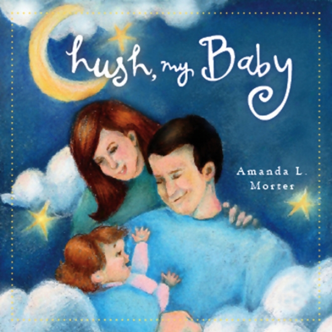 Hush My Baby (unabridged)