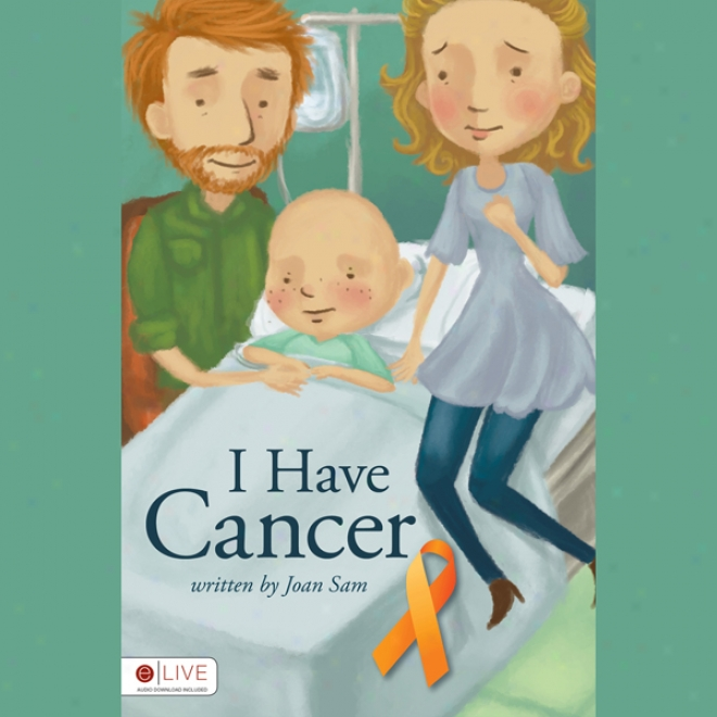 I Have Cancer (unabridged)