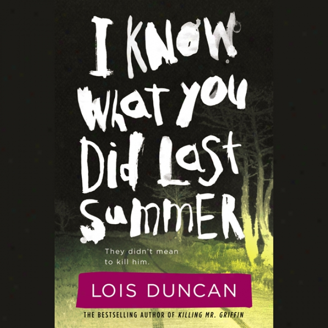 I Know What You Did Last Summer (unabridged)
