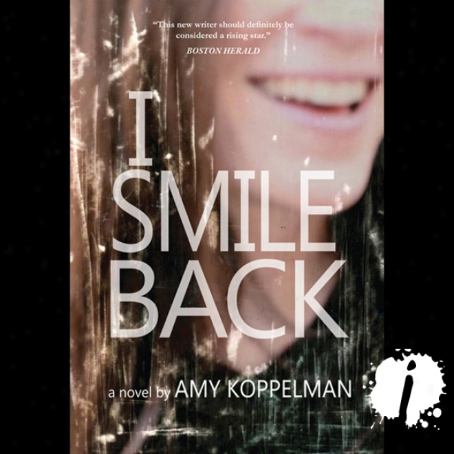 I Smile Back (unabridged)