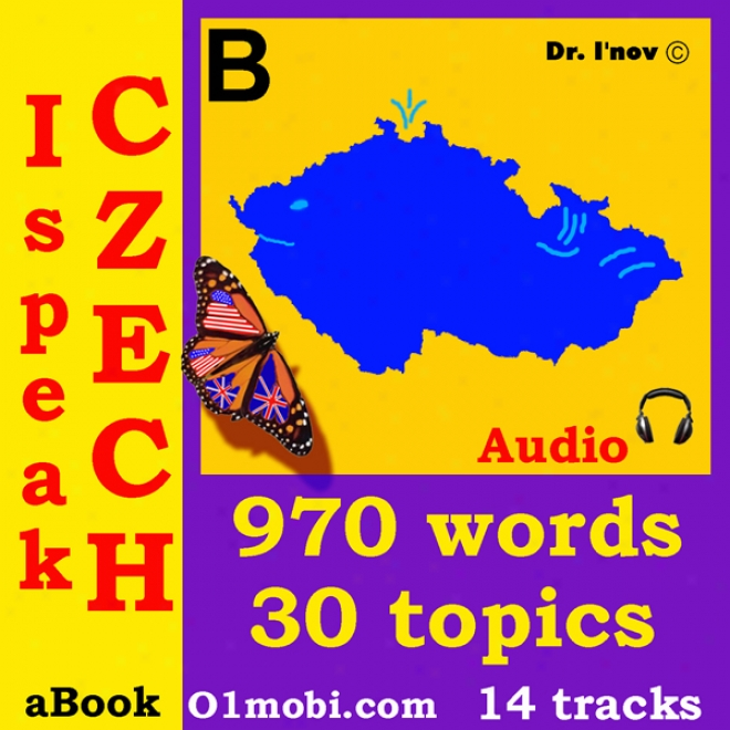 I Speak Czech  (with Mozart) - Basic Volume (unabridged)