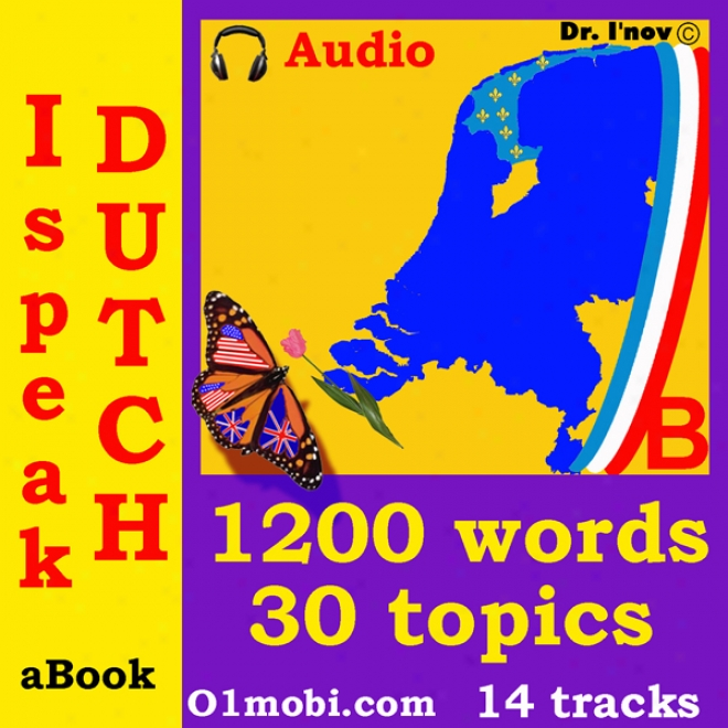 I Speak Dutch (with Mozart) - Basic Volume (unabridged)