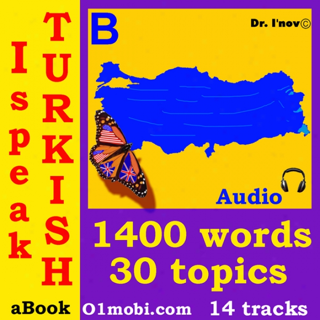 I Speak Turkish (with Mozart) - Basic Volume (unabridged)