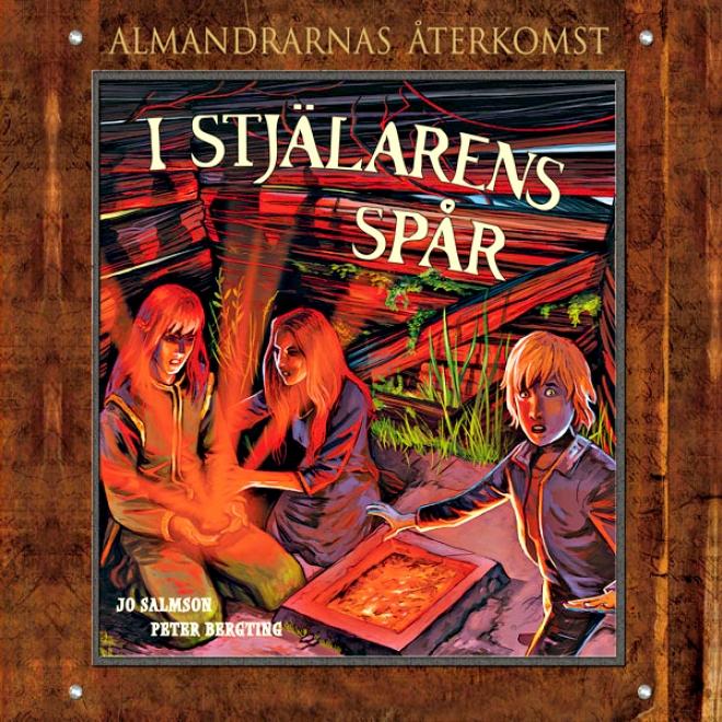I Stjalarens Sp?r: Almandrarnas ?terkomst Del 4 (unabridged)