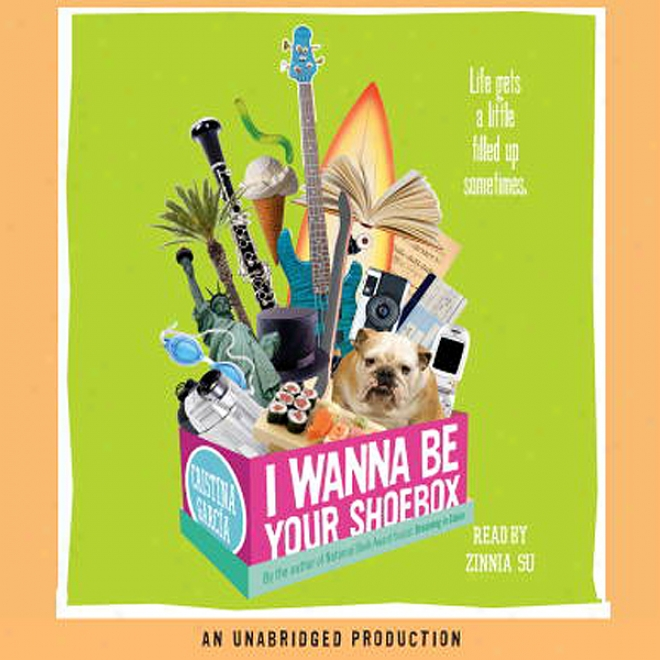 I Wanna Be Your Shoebox (unabridged)