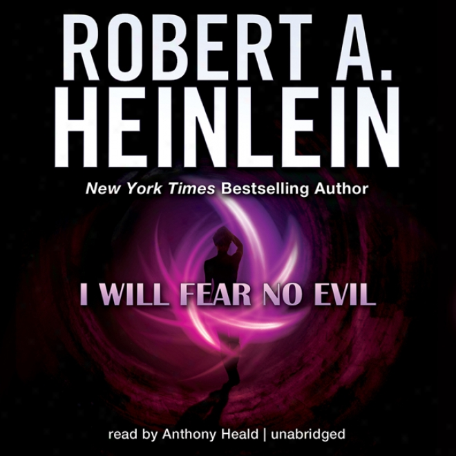 I Will Fear No Evil (unabridged)