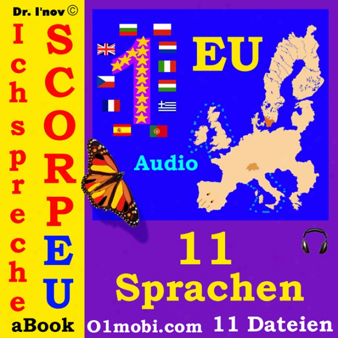 Ich Spreche Scorpeu (mit Mozart) [11 Eu Languages For German Speakers] (unabridged)