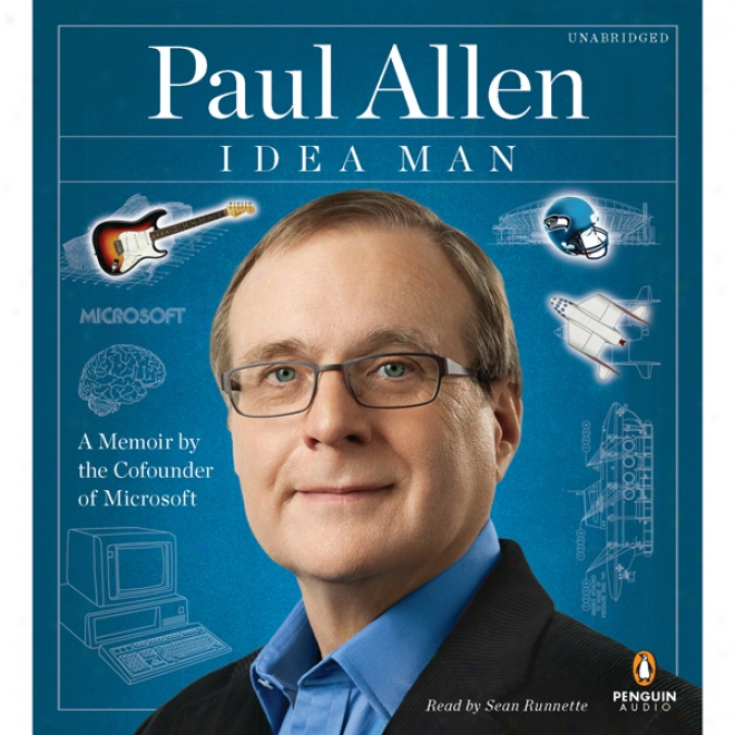 Idea Man: A Memoir By The Cofounder Of Microsoft (unabridged)