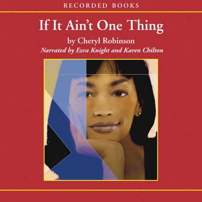 If It Ain't One Thing (unabridged)