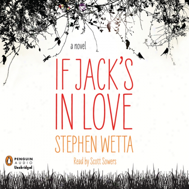 If Jack's In Love (unabridged)