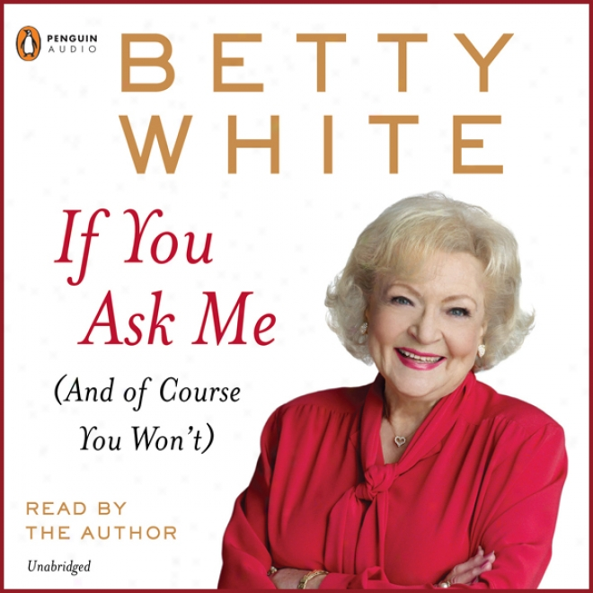 If You Ask Me (unabridged)