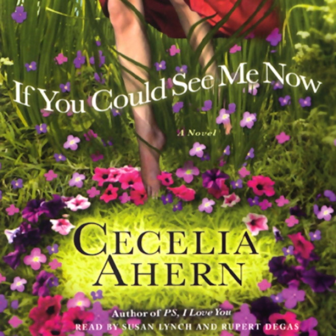 If You Could See Me Now: A Novel