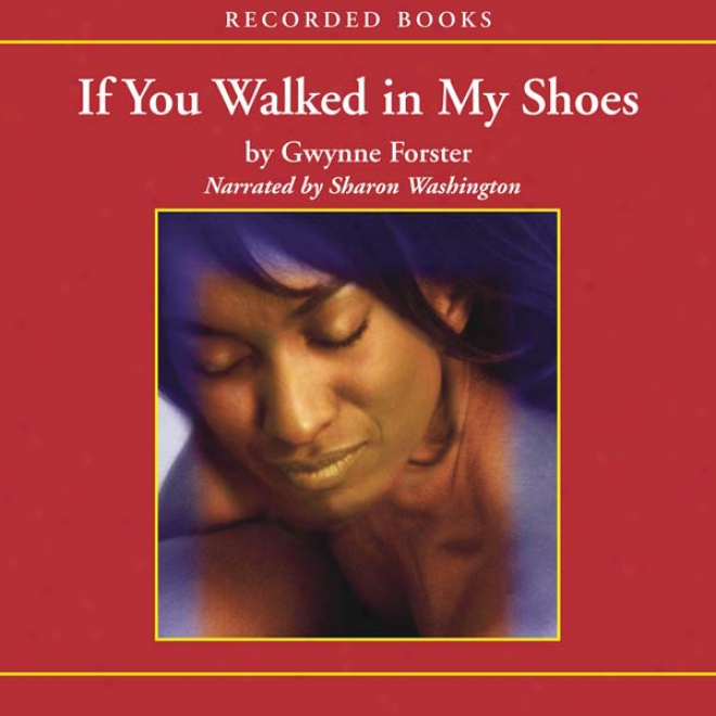 If You Walked In My Shoes (unabridged)