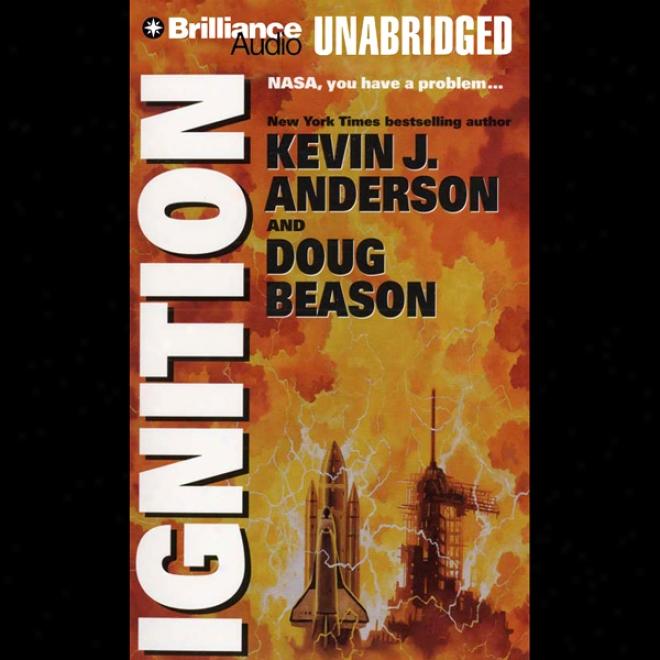Ignition (unabridged)