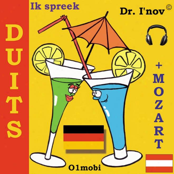 Ik Spreek Duits (met Mozart) [i Indicate German (with Mozart)] (unabridged)