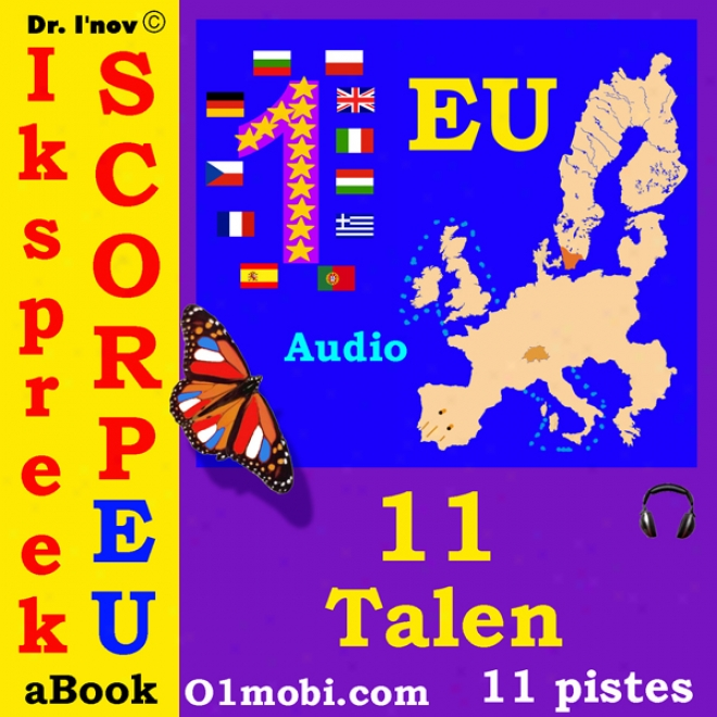 Ik Spreek Scorpeu (met Mozart) [11 Eu Languages For Dutch Speakers] (unabridged)