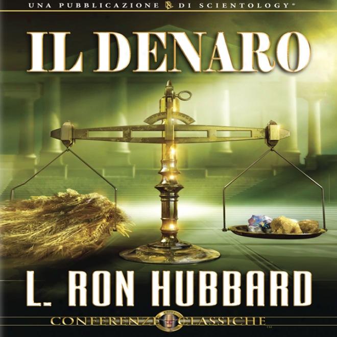Il Denaro [money] (unabridged)