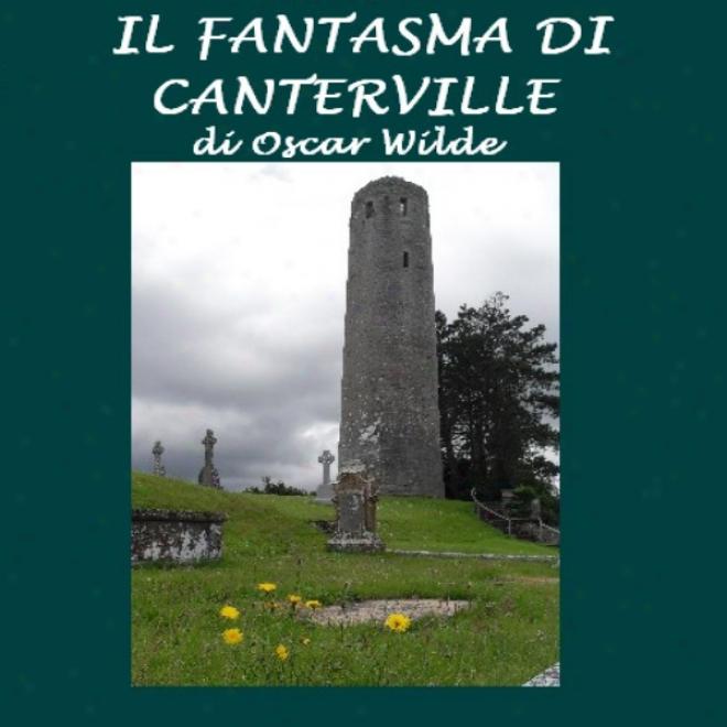 Il Fantasma Di Canterville [the Canterville Ghost]