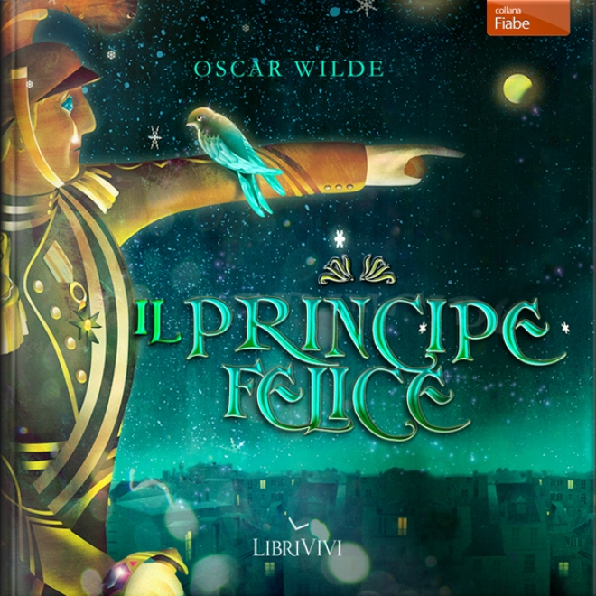 Il Principe Felice [the Happy Prince]