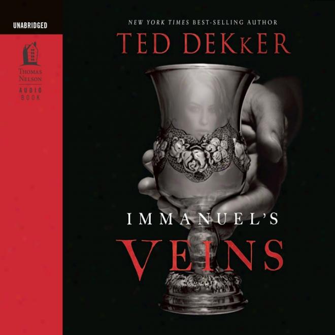 Immanuel's Veins (unabridged)