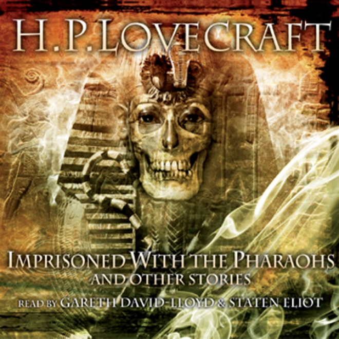 Imprisoned By The Pharaohs And Other Stories (unabridged)
