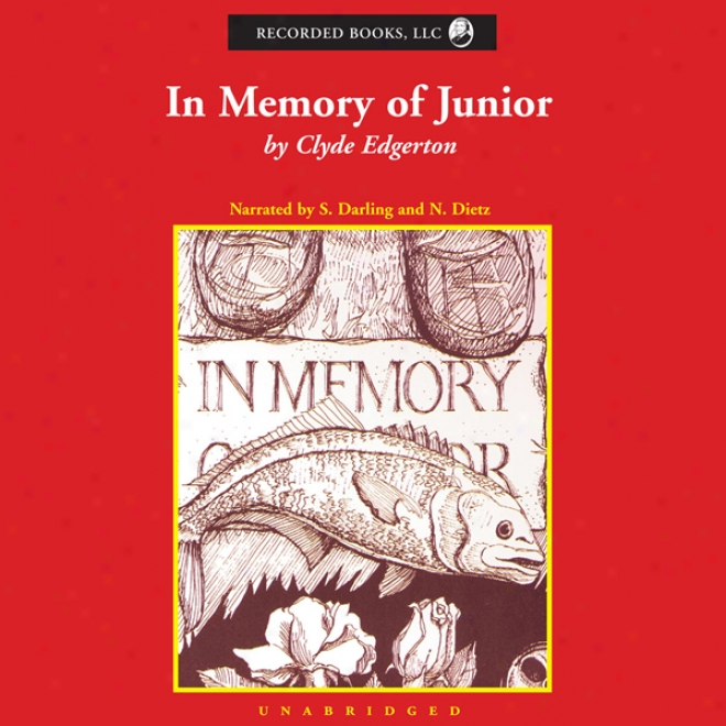 In Mdmory Of Junior (unabridged)