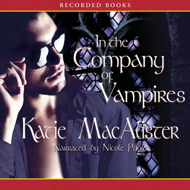 In The Company Of-Vampires:A  Dark Ones Novel, Book 8 (unabridged)