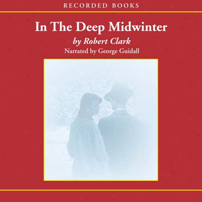 In The Deep Midwinter (unabridged)