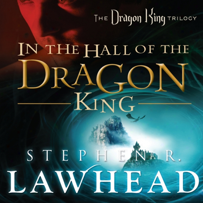 In The Hall Of The Dragon King: Dragon King Trilogy, Book 1 (unabridged)