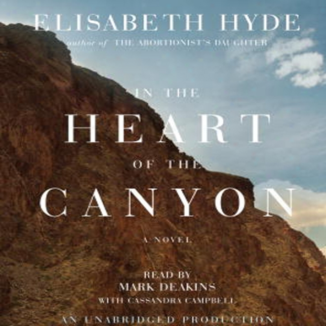 In The Heart Of The Canyon (unabridged)