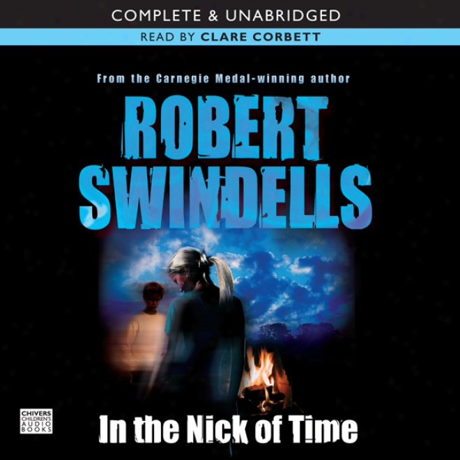 In The Nick Of Time (unabridged)