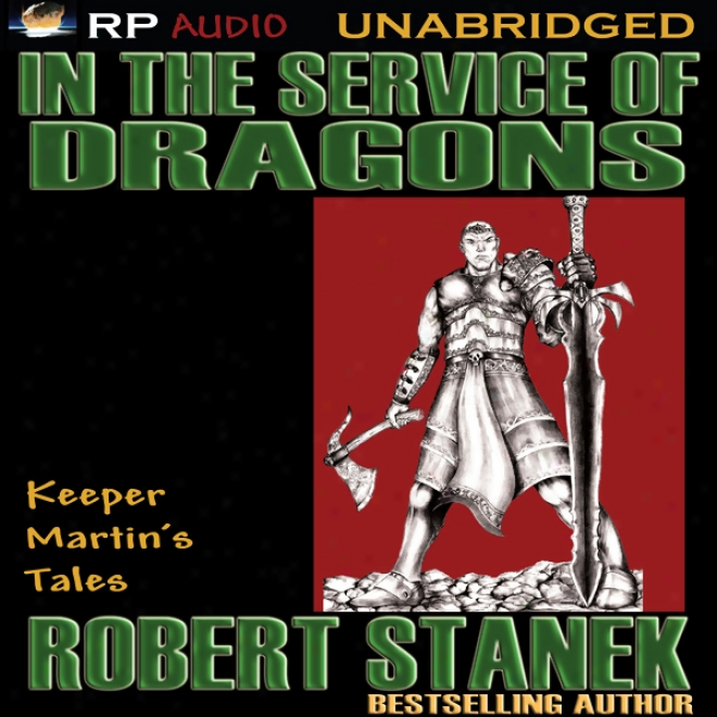 In The Service Of Dragons (unabridged)