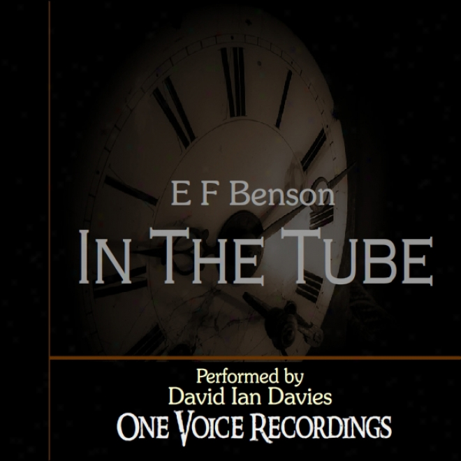 In The Tube (unabridged)