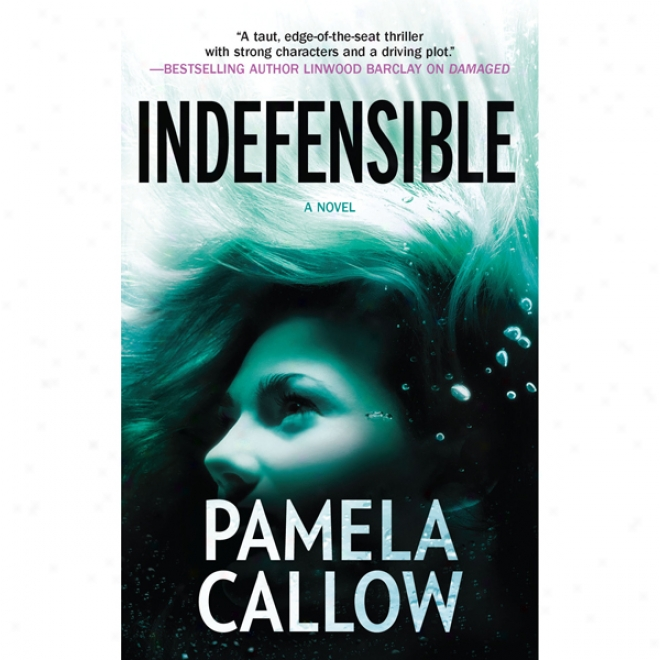 Indefensible (unabridged)