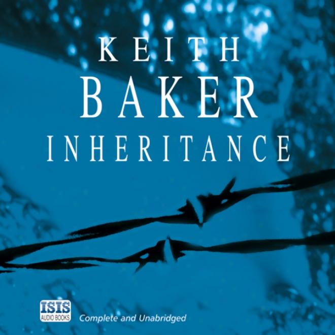 Inheritance (unabridged)