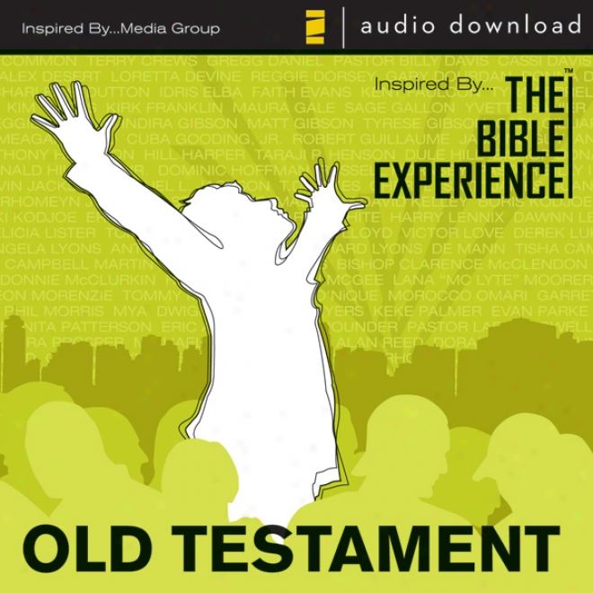 Inspired By...the Bible Experience: Old Will (unabridged)