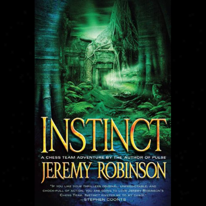 Instinct: A Chess Tema Adventure (unabridged)