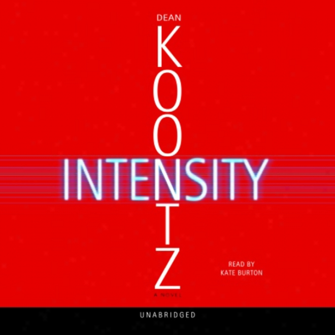 Intensity: A Novel (unabridged)
