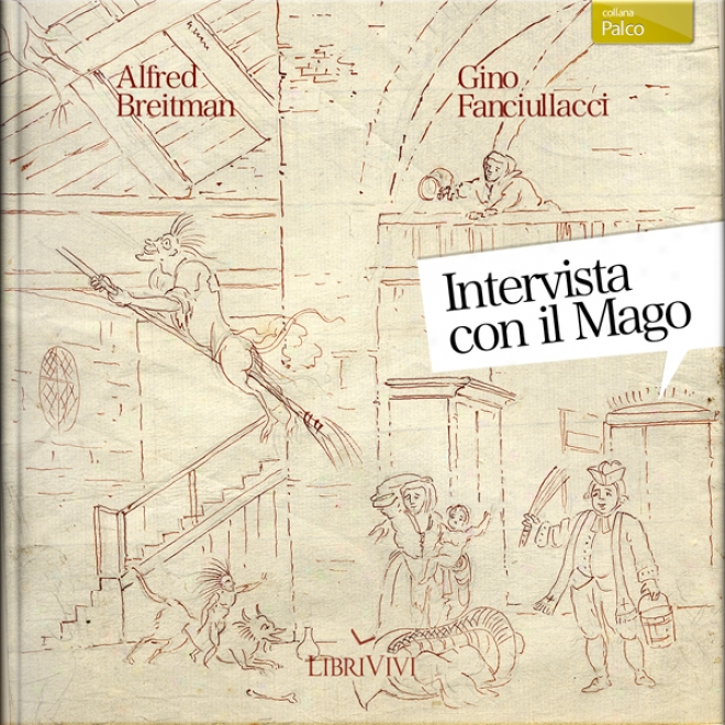 Intervista Con Il Mago [interview In the opinion of Thhe Wizard]