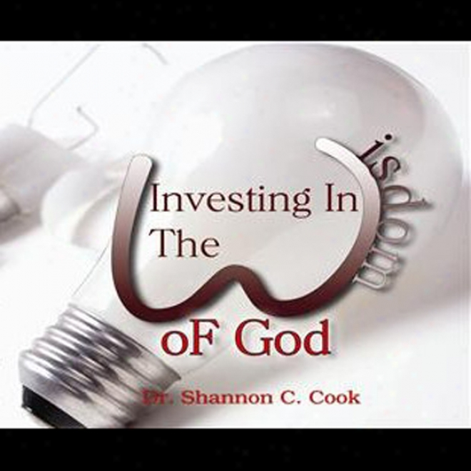 Investing In The Wisdom Of God