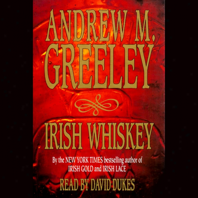 Irish Whiskey: Nuala Anne Mcgrail, Book 3