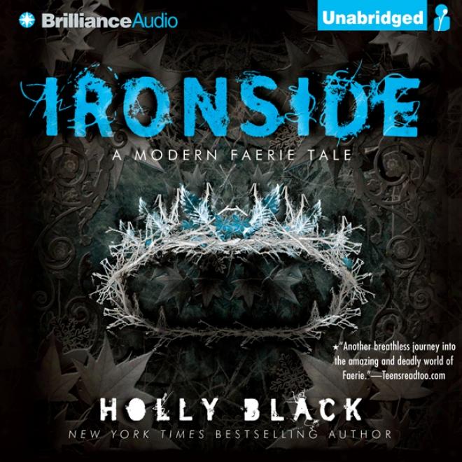 Ironside: A Modern Faery's Tale (unabridged)