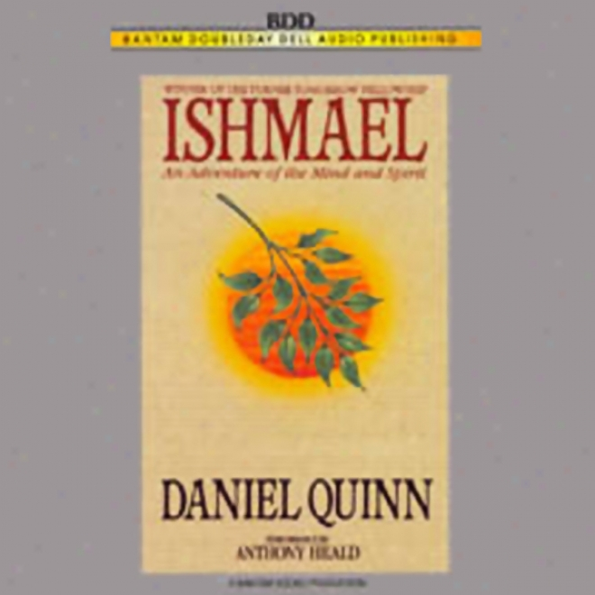 Ishmwel: An Adventure Of The Mind And Spirit