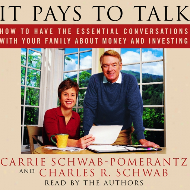 It Pays To Tal:m How To Have The Essential Conversations With Your Family About Money And Investing