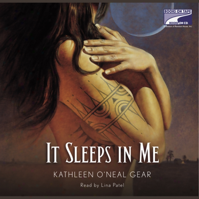 It Sleeps In Me (unabridged)