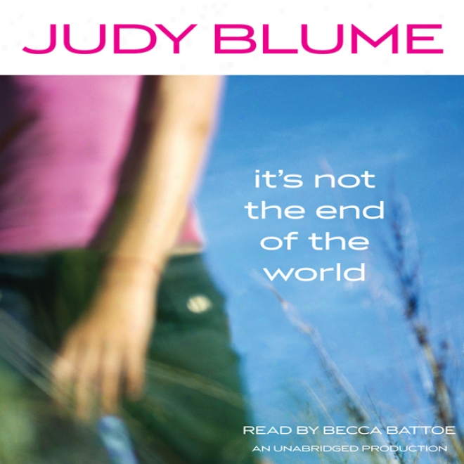 It's Not The End Of The World (unabridged)