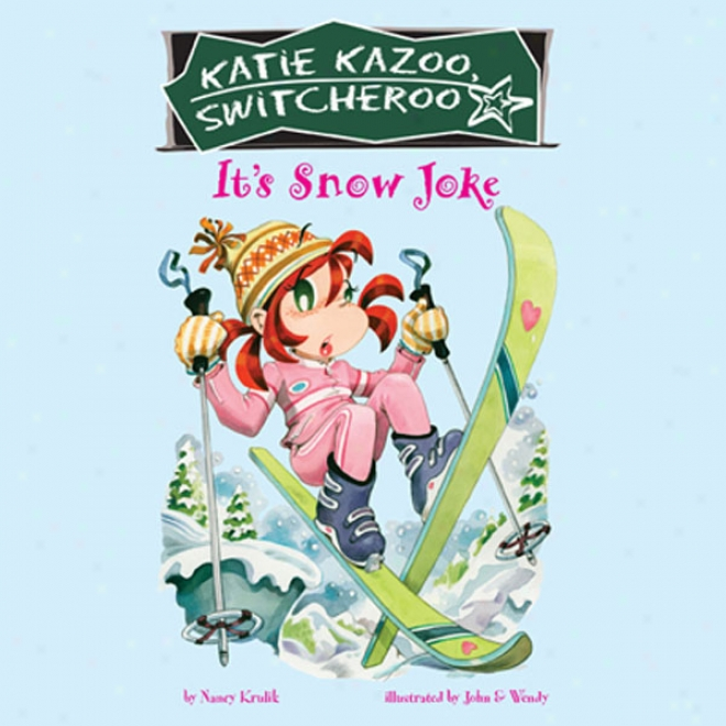 It's Snow Joke: Katie Kazoo, Switcherop #22 (unabridged)
